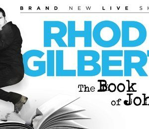 Rhod Gilbert - The Book of John at Leas Cliff Hall