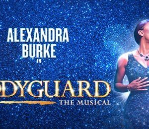 The Bodyguard at The Alexandra Theatre, Birmingham