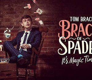 Tom Brace: Brace of Spades at Studio at New Wimbledon Theatre