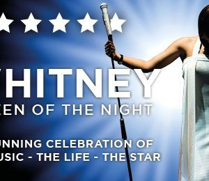 Whitney - Queen of the Night at Theatre Royal Brighton