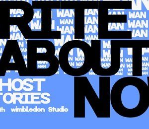 Write About Now: Ghost Stories at Studio at New Wimbledon Theatre