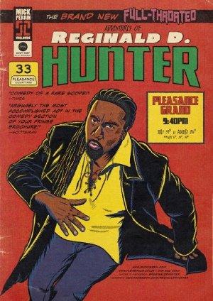 The Brand New, Full-Throated Adventures of Reginald D. Hunter