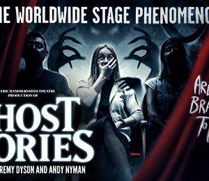 Ghost Stories at Aylesbury Waterside Theatre
