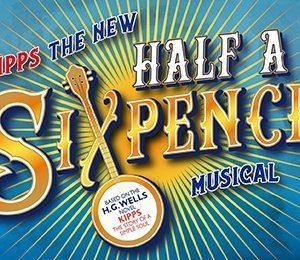 Kipps - The New Half A Sixpence Musical at Princess Theatre Torquay