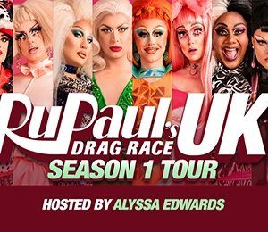 RUPAUL'S DRAG RACE at Theatre Royal Glasgow