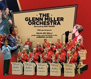 The Glenn Miller Orchestra at Richmond Theatre