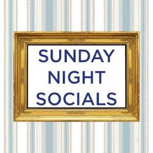 Sunday Night Socials