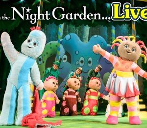 In The Night Garden at The Alexandra Theatre, Birmingham