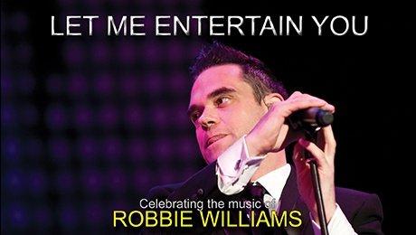 Let Me Entertain You at King's Theatre Glasgow