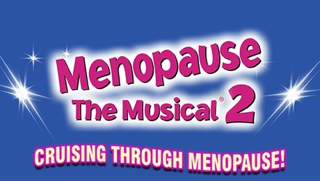 Menopause The Musical 2 at Liverpool Empire