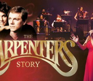 The Carpenters Story at Princess Theatre Torquay