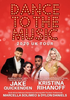 Dance To The Music 2020 UK Tour