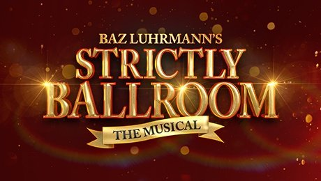 Strictly Ballroom at Grand Opera House York