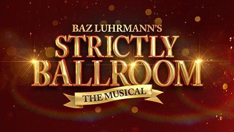 Strictly Ballroom at Sunderland Empire