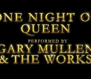 One Night of Queen - Performed by Gary Mullen & The Works at Aylesbury Waterside Theatre