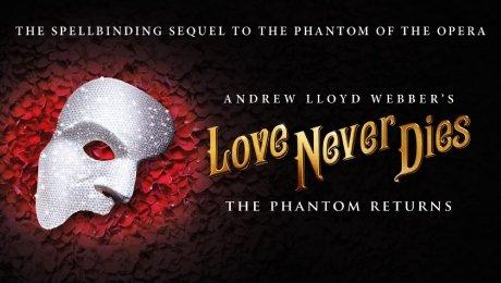 Love Never Dies UK Tour 2020