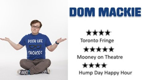 Dom Mackies Poor Life Choices