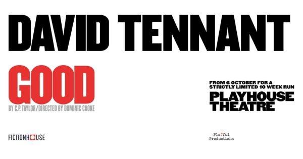 Good starring David Tennant