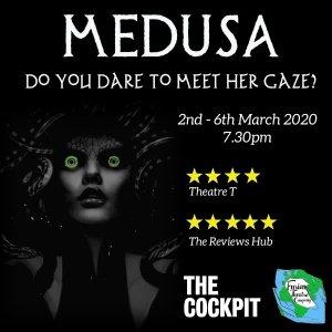 Medusa at The Cockpit Theatre, London
