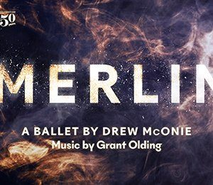 Northern Ballet - Merlin at New Victoria Theatre