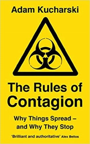 The Rules of Contagion: Why Things Spread - and Why They Stop