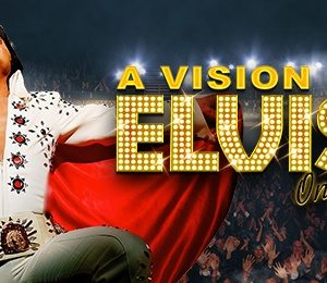 A Vision of Elvis at New Wimbledon Theatre