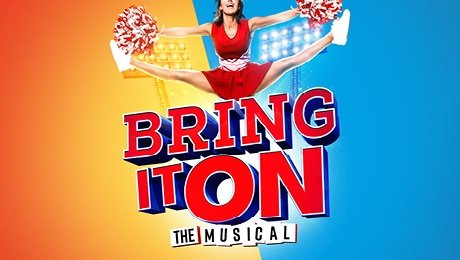 Bring It On at Theatre Royal Brighton