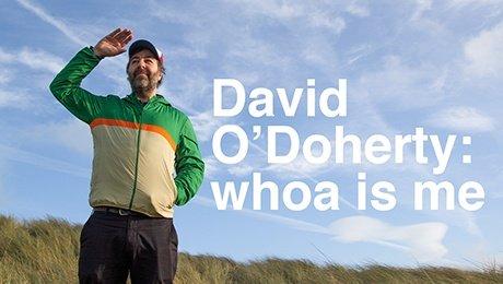David O'Doherty: whoa is me at Grand Opera House York