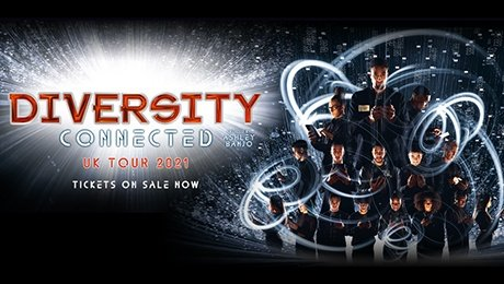 Diversity - Connected 2021 at Palace Theatre Manchester