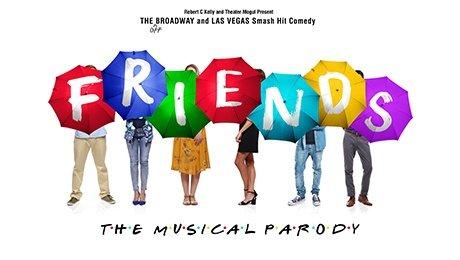 Friends! The Musical Parody at Aylesbury Waterside Theatre