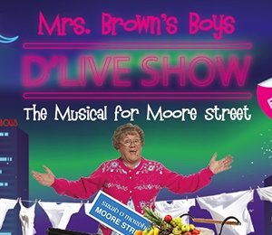 Mrs Brown's Boys D'Live Show at Edinburgh Playhouse