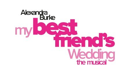 My Best Friend's Wedding The Musical at Milton Keynes Theatre