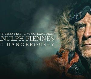 Sir Ranulph Fiennes: Living Dangerously at Edinburgh Playhouse