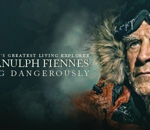 Sir Ranulph Fiennes: Living Dangerously at King's Theatre Glasgow