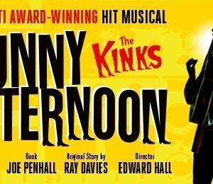 Sunny Afternoon at Bristol Hippodrome Theatre
