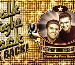 Walk Right Back - The Everly Brothers Story at Regent Theatre
