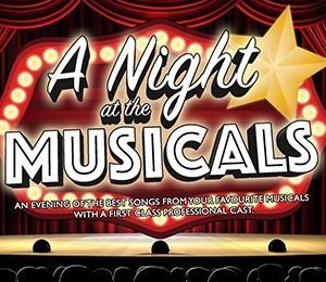 A Night at the Musicals at King's Theatre Glasgow