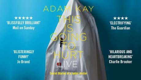 Adam Kay - This is Going to Hurt (Secret Diaries of a Junior Doctor) at Bristol Hippodrome Theatre