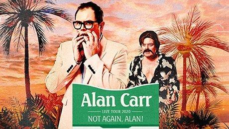 Alan Carr - Not Again, Alan! at Edinburgh Playhouse