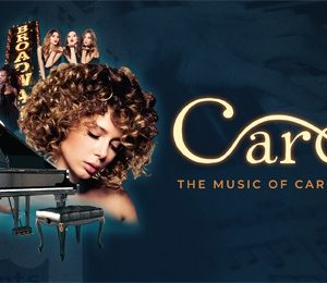 Carole - The Music of Carole King at Princess Theatre Torquay