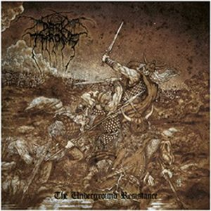 Darkthrone The underground resistance CD multicolor