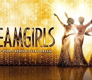 Dreamgirls at Edinburgh Playhouse