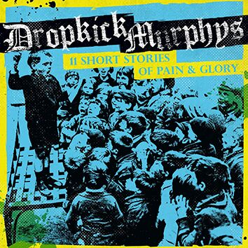Dropkick Murphys 11 short stories of pain and glory CD multicolor