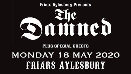 Friars Aylesbury - The Damned at Aylesbury Waterside Theatre