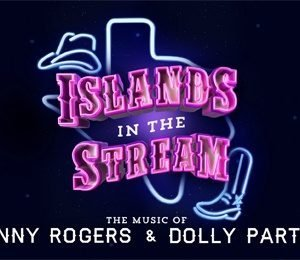 Islands In The Stream at Edinburgh Playhouse