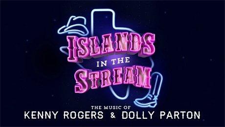 Islands In The Stream at The Alexandra Theatre, Birmingham