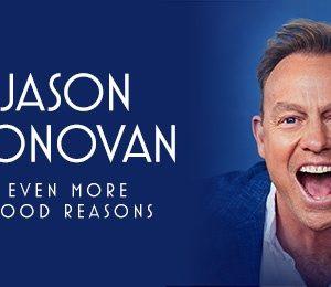 Jason Donovan - Even More Good Reasons at Bristol Hippodrome Theatre