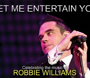 Let Me Entertain You at The Alexandra Theatre, Birmingham