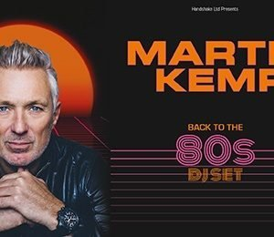 Martin Kemp Back to the 80s DJ Set at Aylesbury Waterside Theatre