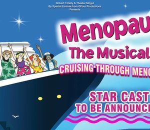 Menopause The Musical 2 at Edinburgh Playhouse